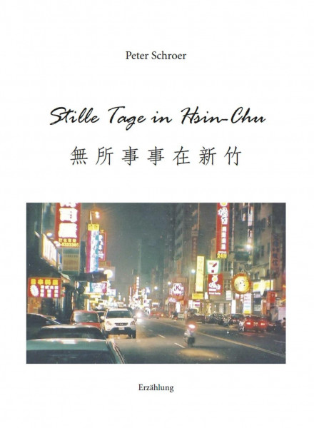 Stille Tage in Hsin-Chu