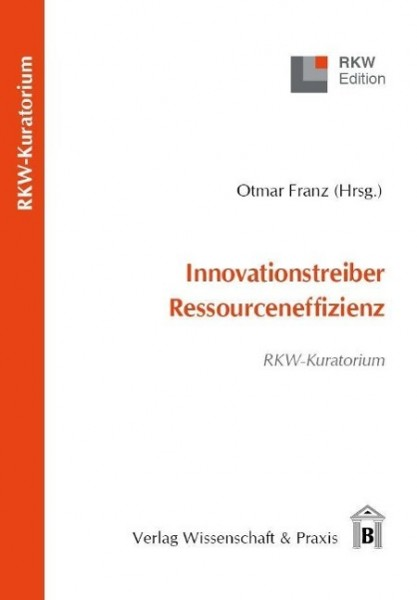 Innovationstreiber Ressourceneffizienz