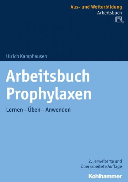 Arbeitsbuch Prophylaxen