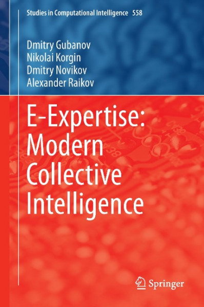 E-Expertise: Modern Collective Intelligence