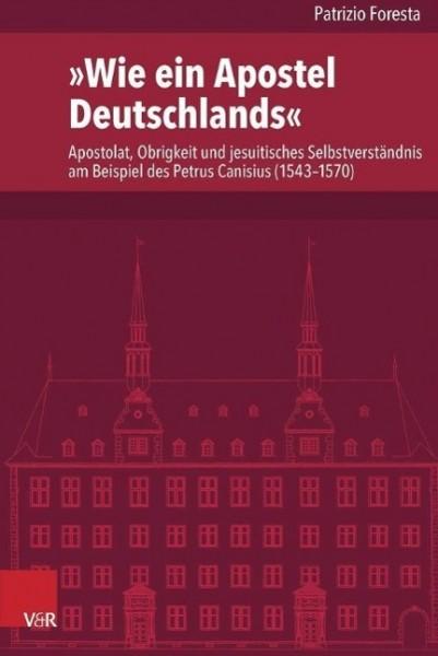 »Wie ein Apostel Deutschlands«