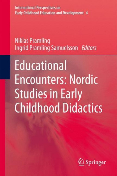 Educational Encounters: Nordic Studies in Early Childhood Didactics