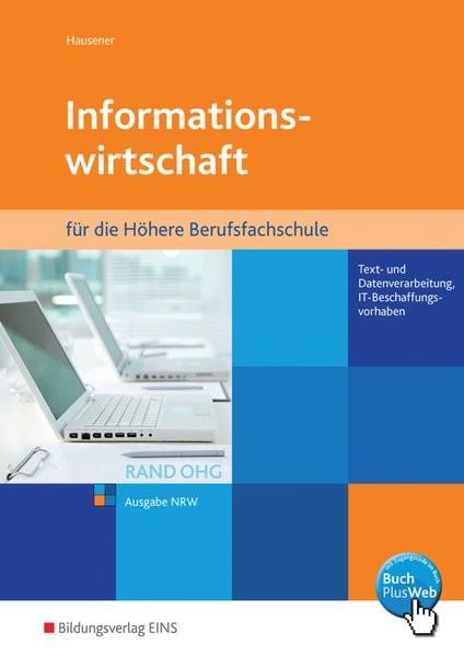 Informationswirtschaft RAND OHG nach neuem Lehrplan für die Höhere Berufsfachschule