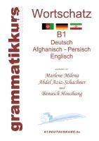 Wörterbuch Deutsch - Afghanisch - Persich - Englisch B1