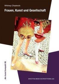 Frauen, Kunst und Gesellschaft