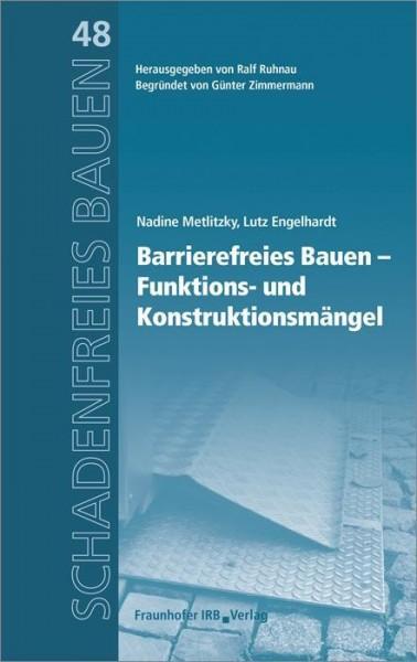 Barrierefreies Bauen - Funktions- und Konstruktionsmängel.
