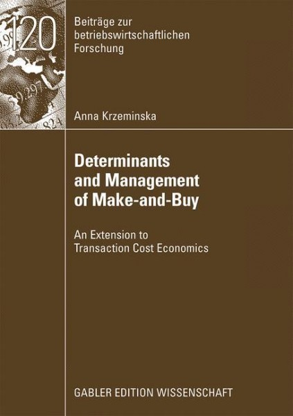 Determinants and Management of Make-and-Buy