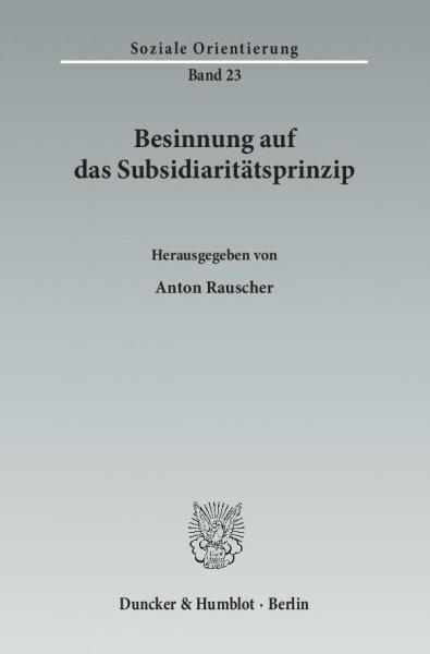 Besinnung auf das Subsidiaritätsprinzip