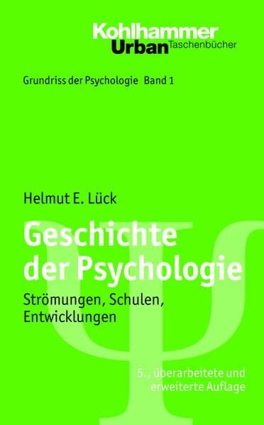 Geschichte der Psychologie; Strömungen, Schulen, Entwicklungen; Urban TB 550; Grundriss der Psycholo