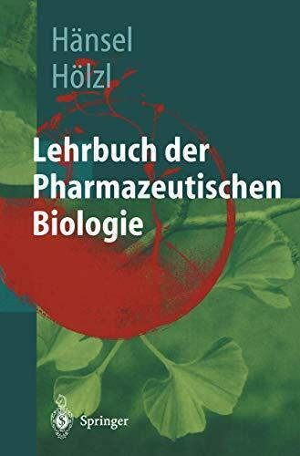 Lehrbuch der pharmazeutischen Biologie