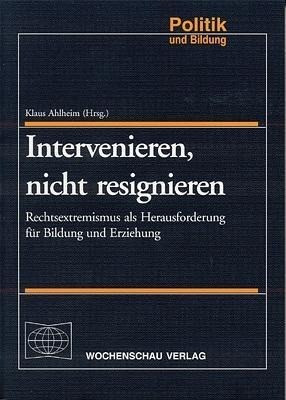 Intervenieren, nicht resignieren