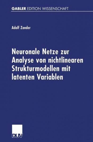 Neuronale Netze zur Analyse von nichtlinearen Strukturmodellen mit latenten Variablen
