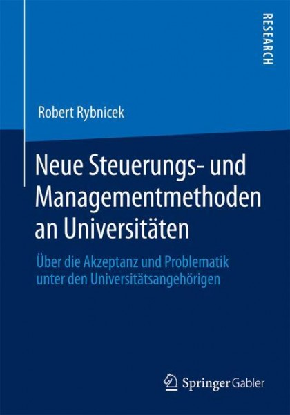 Neue Steuerungs- und Managementmethoden an Universitäten