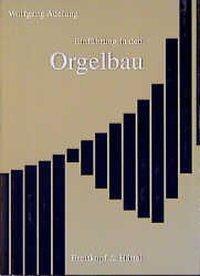 Einführung in den Orgelbau