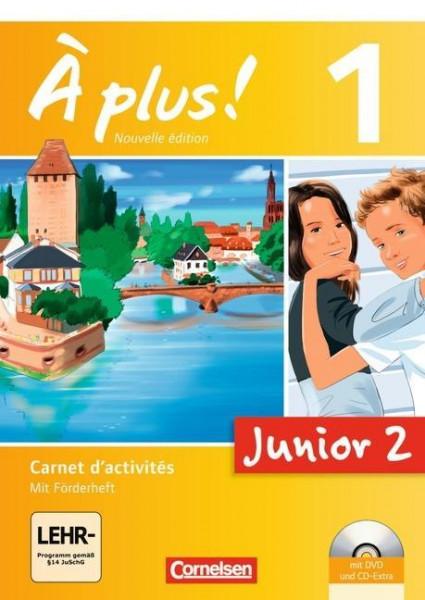 À plus! Nouvelle édition Junior. Band 1. 2. Lernjahr. Carnet d'activités mit CD-Extra und DVD-ROM