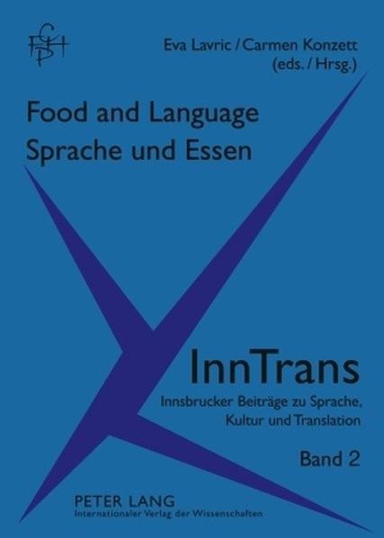 Food and Language. Sprache und Essen