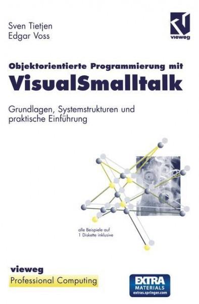 Objektorientierte Programmierung mit VisualSmalltalk