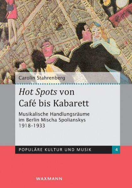Hot Spots von Café bis Kabarett