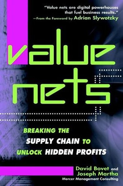 Value Nets: Breaking the Supply Chain to Unlock Hidden Profits