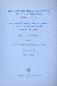 Zeitschrift für deutsches Altertum und deutsche Literatur 1 (1841) - 128 (1999) / Anzeiger für deuts