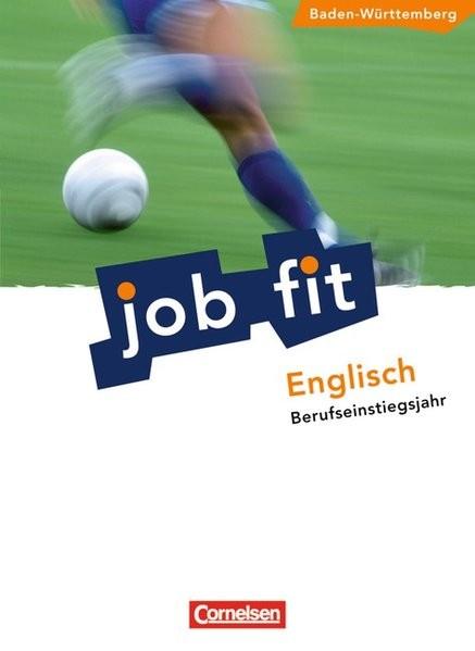 Job Fit - Englisch - Baden-Württemberg/BEJ: A2 - Schülerbuch mit eingelegten Lösungen