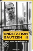 Endstation Bautzen II