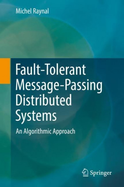 Fault-Tolerant Message-Passing Distributed Systems