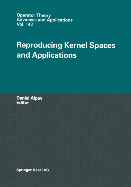 Reproducing Kernel Spaces and Applications