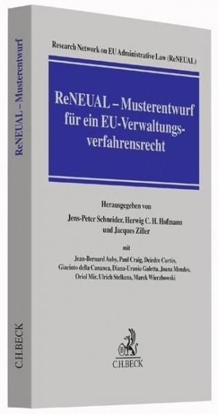 ReNEUAL - Musterentwurf für ein EU-Verwaltungsverfahrensrecht