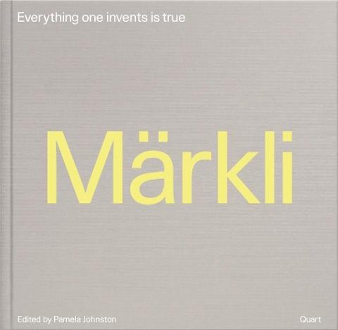 Peter Märkli - Everything one invents is true