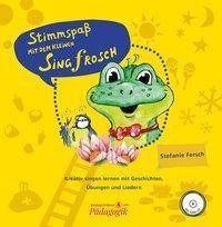 Stimmspaß mit dem kleinen Singfrosch. Set aus Bilderbuch mit CD und Lehrerband mit Klavierstimme