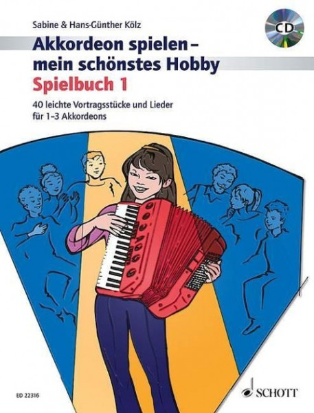 Akkordeon spielen - mein schönstes Hobby. Spielbuch 1