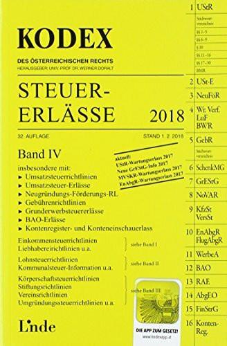 KODEX Steuer-Erlässe 2018, Band IV (Kodex des Österreichischen Rechts)