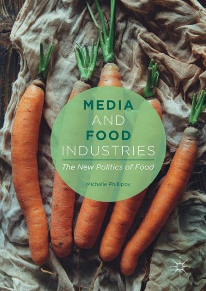Media and Food Industries