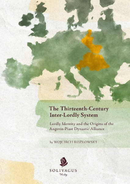 The Thirteenth-Century Inter-Lordly System