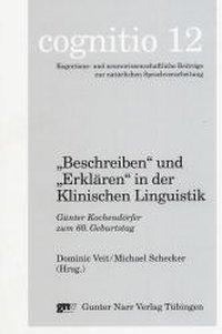 'Beschreiben'und 'Erklären'in der klinischen Linguistik