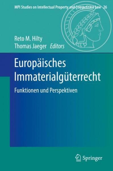 Europäisches Immaterialgüterrecht