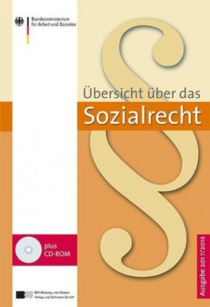 Übersicht über das Sozialrecht - Ausgabe 2017/2018