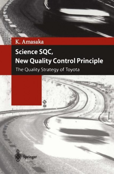 Science SQC, New Quality Control Principle