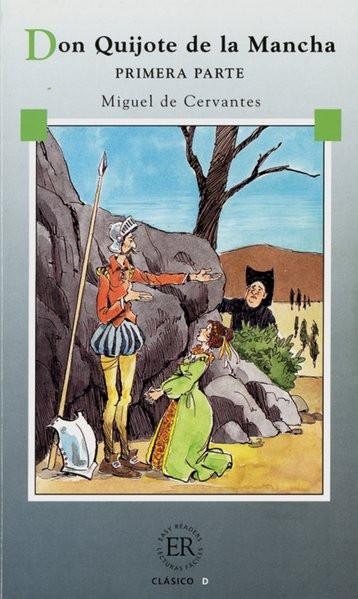 Don Quijote de la Mancha (Primera Parte): Primera Parte. Spanische Lektüre für die Oberstufe (Easy R