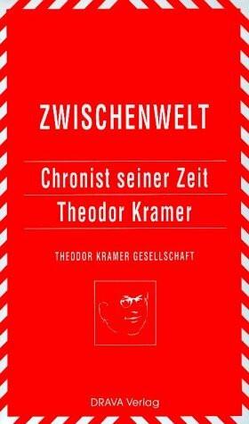Zwischenwelt 7. Chronist seiner Zeit - Theodor Kramer