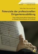 Potenziale der professionellen Dirigentenausbildung