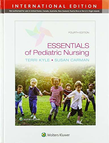 Essentials of Pediatric Nursing, International Edition