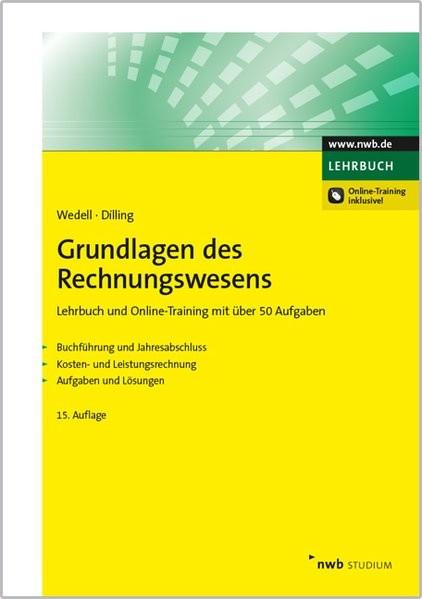 Grundlagen des Rechnungswesens: Lehrbuch und Online-Training mit über 50 Aufgaben. Buchführung und J