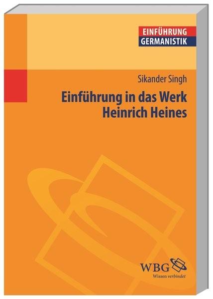 Einführung in das Werk Heinrich Heines (Germanistik kompakt)
