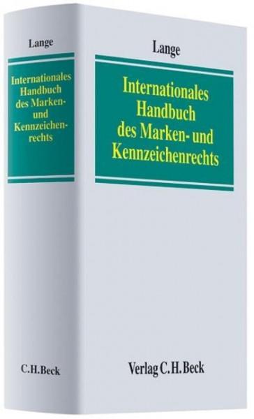 Internationales Handbuch des Marken- und Kennzeichenrechts