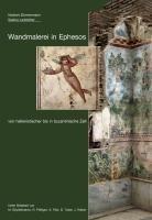Wandmalerei in Ephesos von hellenistischer bis in byzantinische Zeit