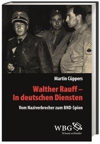 Walther Rauff - In deutschen Diensten