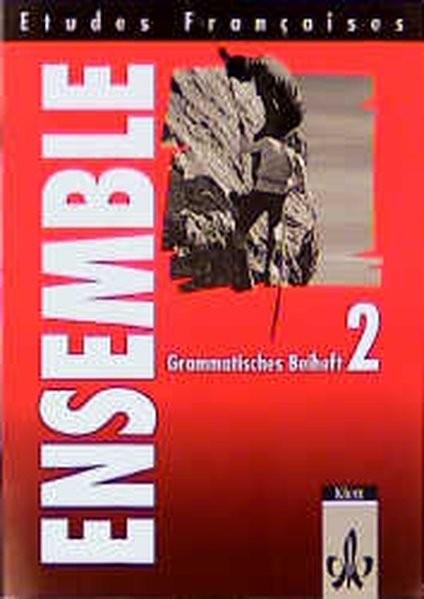 Etudes Françaises - Ensemble: Etudes Francaises, Ensemble, Grammatisches Beiheft