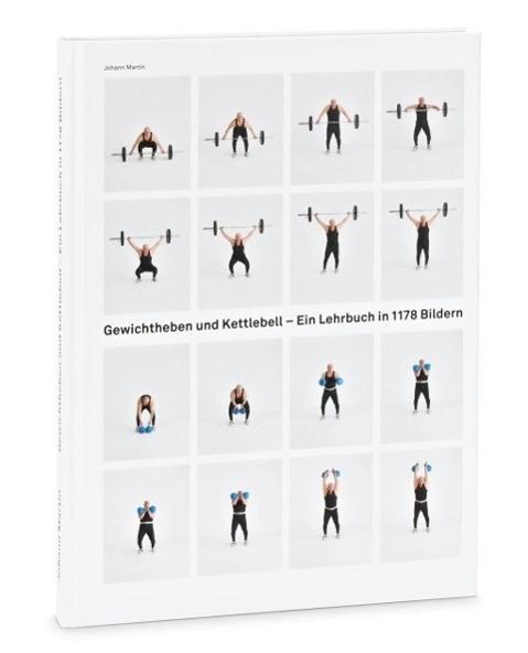 Gewichtheben und Kettlebell. Lehrbuch